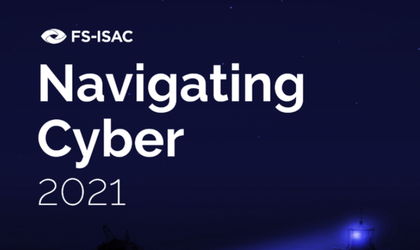 """Informe de tendencias de ciberseguridad """"Navigating Cyber 2021"""" realizado por FS-ISAC para el fortalecimiento de la ciberseguridad del sector"""
