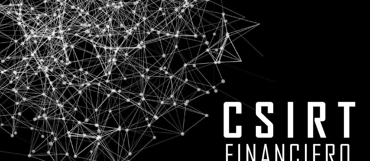 La apuesta de la banca por la ciberseguridad: CSIRT financiero
